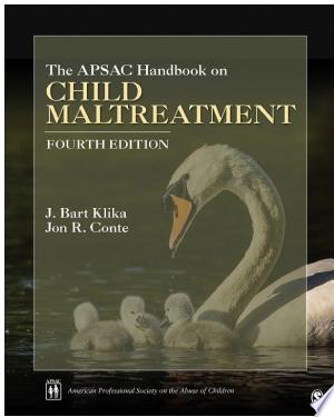 Download The APSAC Handbook on Child Maltreatment Free Books - Dlebooks.net