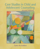 Case Studies in Child and Adolescent Counseling Book PDF