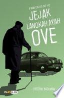 Jejak Langkah Ayah Ove - A Man Called Ove (Snackbooks)