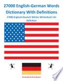 """""""27000 English-German Words Dictionary With Definitions: 27000 Englisch-Deutsch Wörter Wörterbuch mit Definition"""" by Nam H Nguyen"""