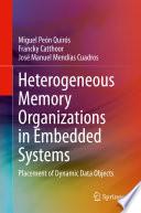 Heterogeneous Memory Organizations in Embedded Systems