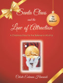 Santa Claus and the Law of Attraction Pdf/ePub eBook