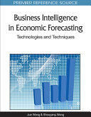 Business Intelligence in Economic Forecasting  Technologies and Techniques