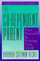 The Co Dependent Parent