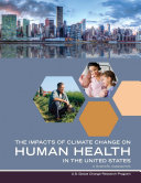 Pdf Impacts of Climate Change on Human Health in the United States