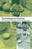 Technological Choices