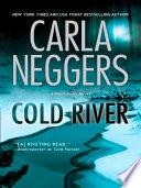 Cold River  Mills   Boon M B   A Black Falls Novel  Book 2