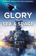 Glory for Sea and Space