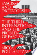 link to Fascism and dictatorship : the Third International and the problem of fascism in the TCC library catalog