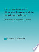 Native American And Chicano A Literature Of The American Southwest