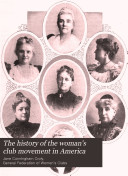 The History of the Woman s Club Movement in America Book PDF