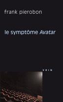 Le Symptome Avatar ebook