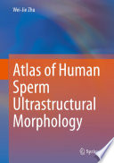 Atlas of Human Sperm Ultrastructural Morphology