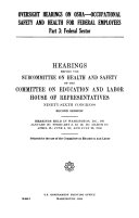 Oversight Hearings on OSHA  occupational Safety and Health for Federal Employees