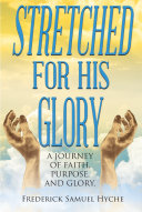 Stretched for His Glory
