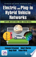 Electric and Plug in Hybrid Vehicle Networks Book