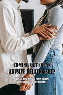 Coming Out Of An Abusive Relationship