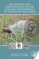 The Biology and Identification of the Coccidia  Apicomplexa  of Turtles of the World Book