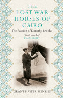 The Lost War Horses of Cairo