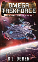 The Emissary  A Military Sci Fi Series
