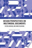Design Perspectives On Multimodal Documents