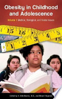 Obesity in Childhood and Adolescence: Understanding development and prevention