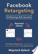 Facebook Retargeting   Following Ads Secrets