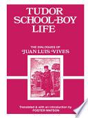 Tudor School Boy Life