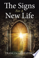The Signs For A New Life