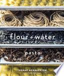 Flour   Water Book PDF