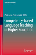 Competency based Language Teaching in Higher Education