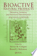 Bioactive Natural Products  : Detection, Isolation, and Structural Determination, Second Edition