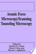 Atomic Force Microscopy Scanning Tunneling Microscopy Book PDF