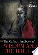 The Oxford Handbook Of Wisdom And The Bible