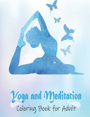 Yoga and Meditation Coloring Book for Adult