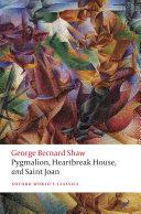 Pygmalion, Heartbreak House, and Saint Joan Pdf/ePub eBook