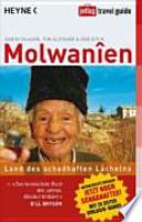 Molwanien  : Land des schadhaften Lächelns