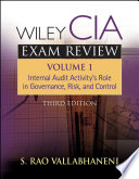 Wiley CIA Exam Review, Internal Audit Activity's Role in Governance, Risk, and Control
