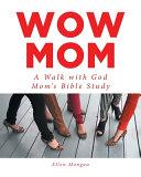 Wow Mom Book