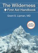 The Wilderness First Aid Handbook Pdf/ePub eBook