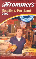 Frommer s Seattle and Portland 2002