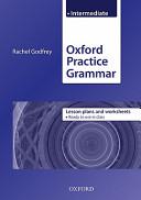 Oxford Practice Grammar Intermediate Lesson Plans
