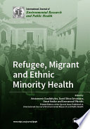 Refugee  Migrant and Ethnic Minority Health