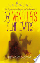 Doctor Vanilla's Sunflowers