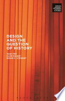 Design And The Question Of History Book PDF