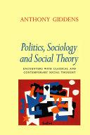 Politics, Sociology and Social Theory