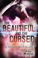 The Beautiful and the Cursed