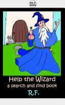 Help the Wizard: a search and find book