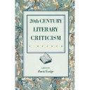 20th [Twentieth] Century Literary Criticism