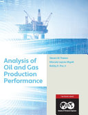 Analysis Of Oil And Gas Production Performance Book PDF